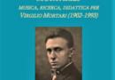 Virgilio Mortari e la sua musica ritornano a Bari