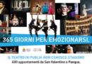 365 giorni per emozionarsi. Il teatro in Puglia non conosce stagioni  400 appuntamenti da San Valentino a Pasqua