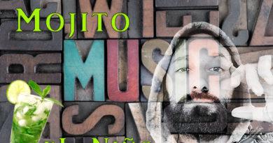 E' uscito il nuovo brano del rapper pugliese eL Niño : MOJITO, un sound frizzante dedicato alle donne .